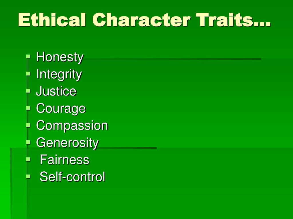 Ethical Character Traits…