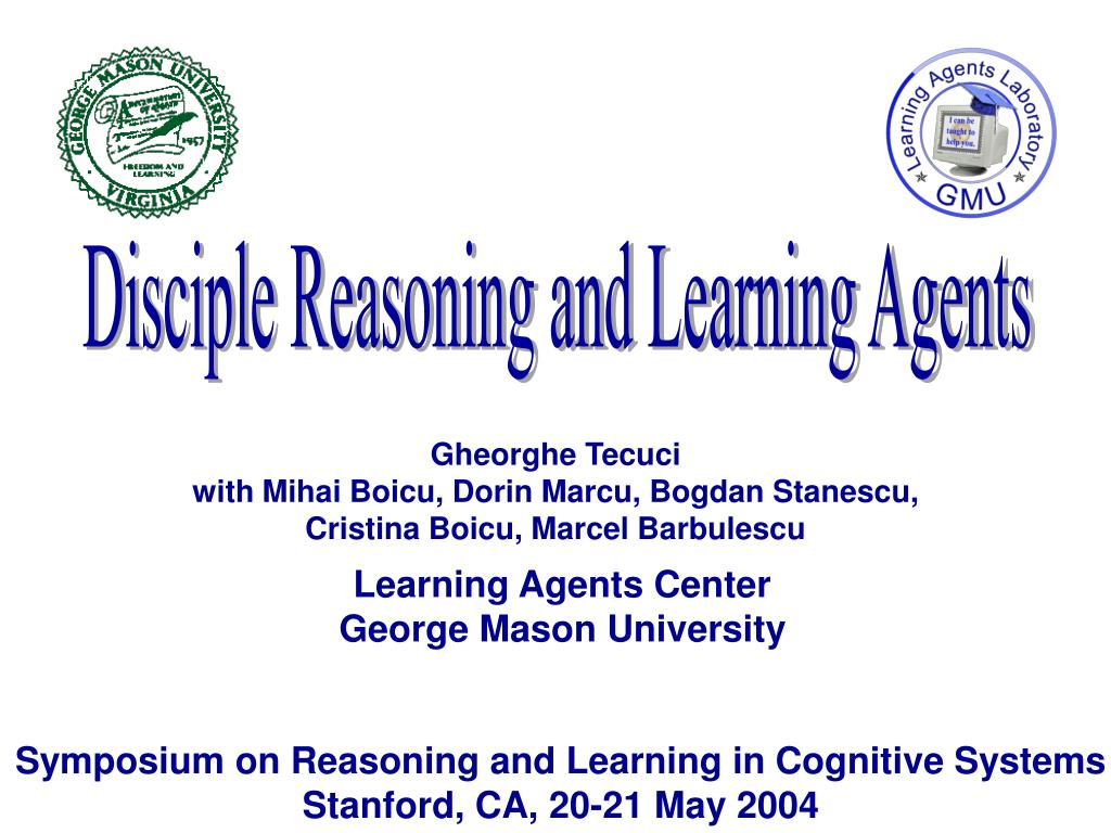 Disciple Reasoning and Learning Agents