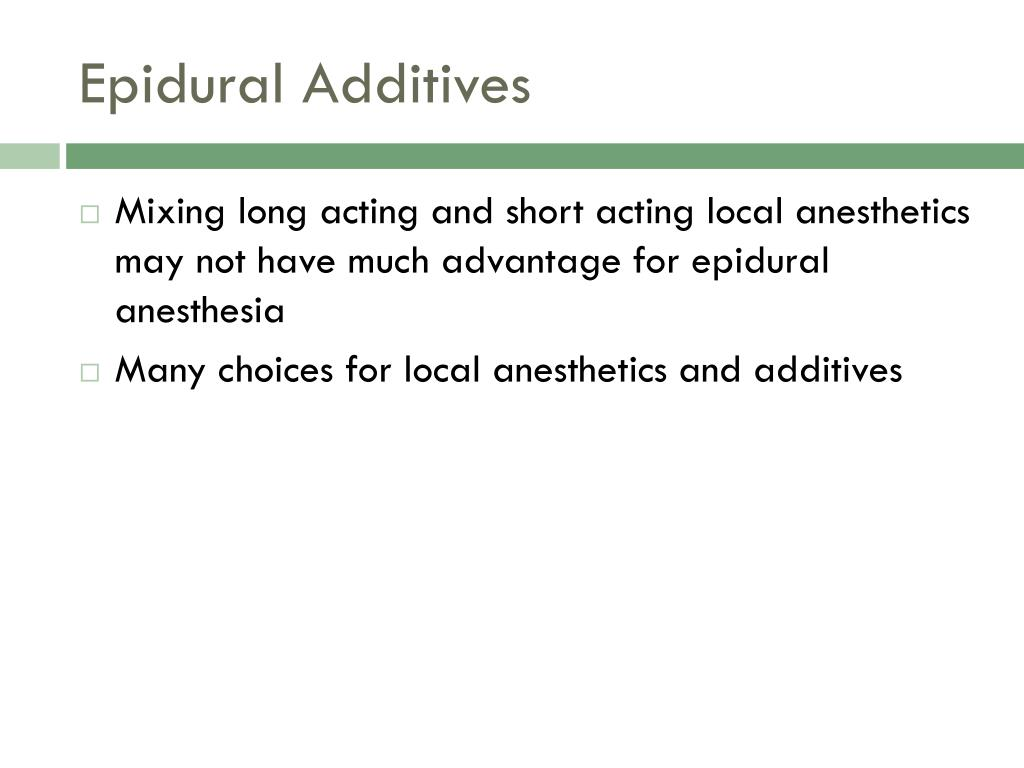 Epidural Additives