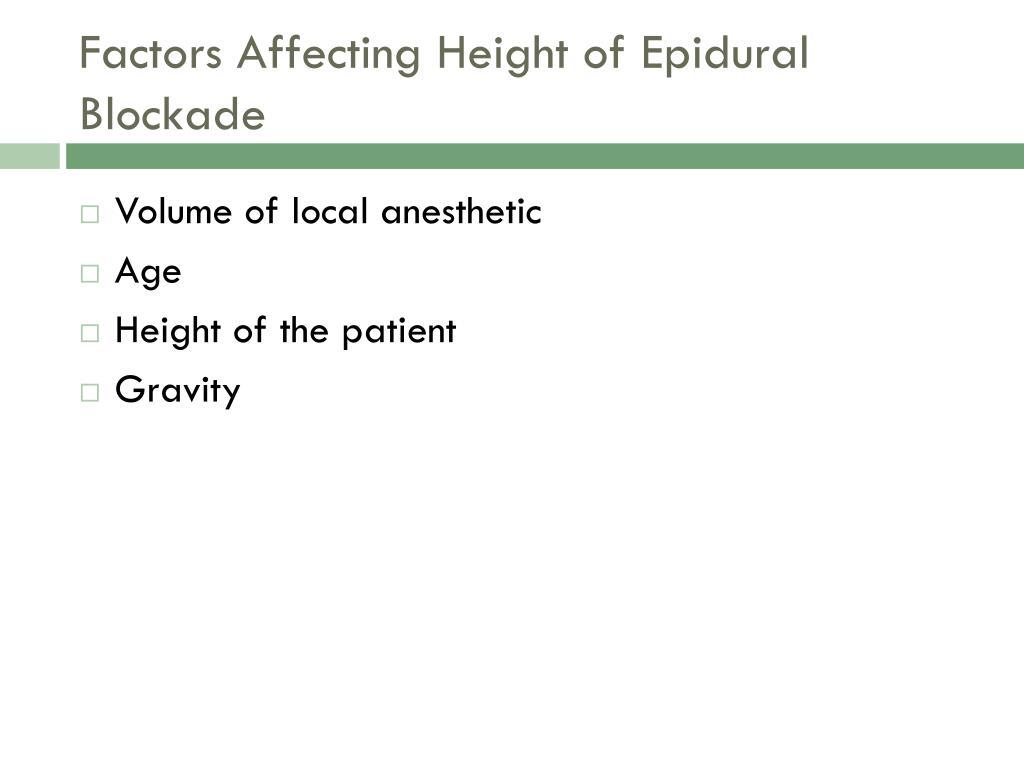 Factors Affecting Height of Epidural Blockade