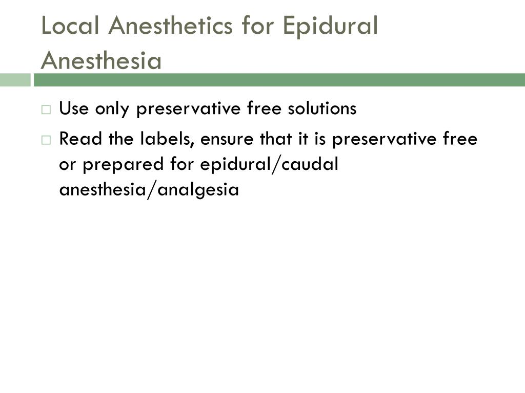 Local Anesthetics for Epidural Anesthesia
