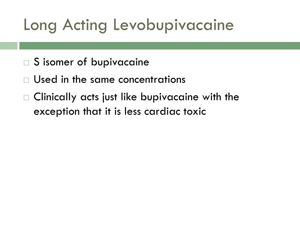 Long Acting Levobupivacaine
