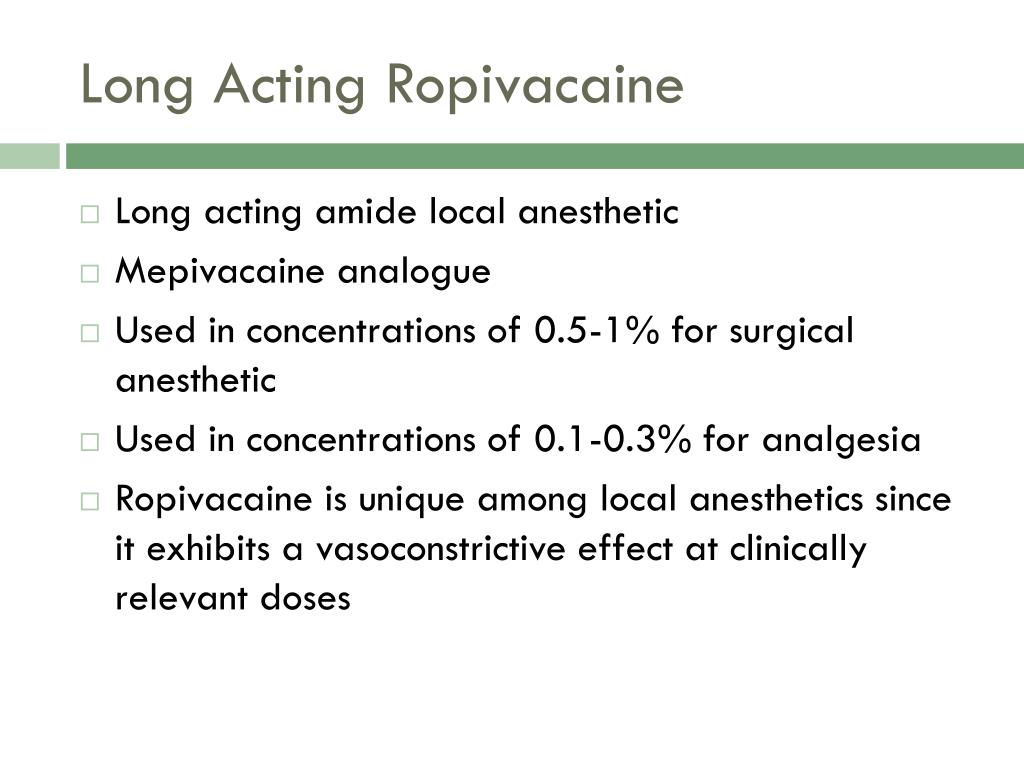 Long Acting Ropivacaine