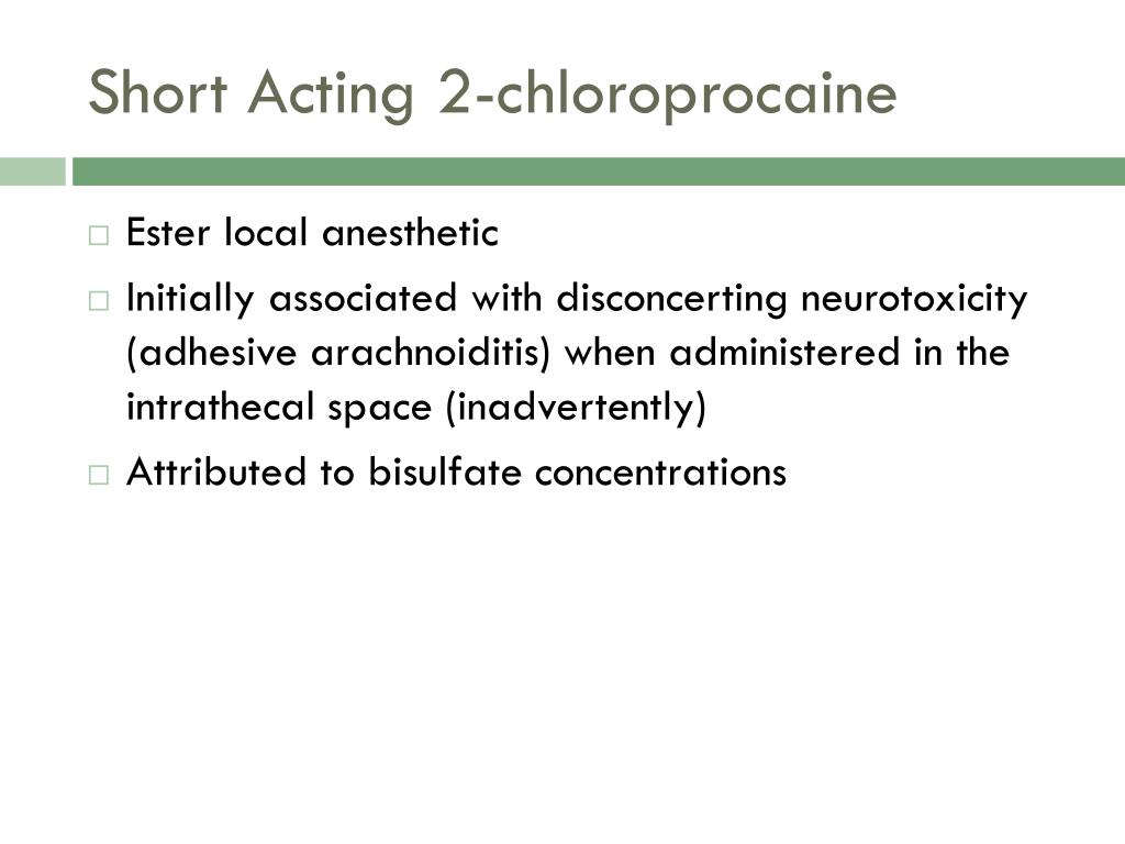Short Acting 2-chloroprocaine