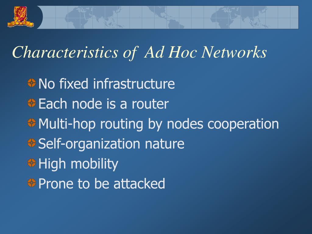 Characteristics of  Ad Hoc Networks