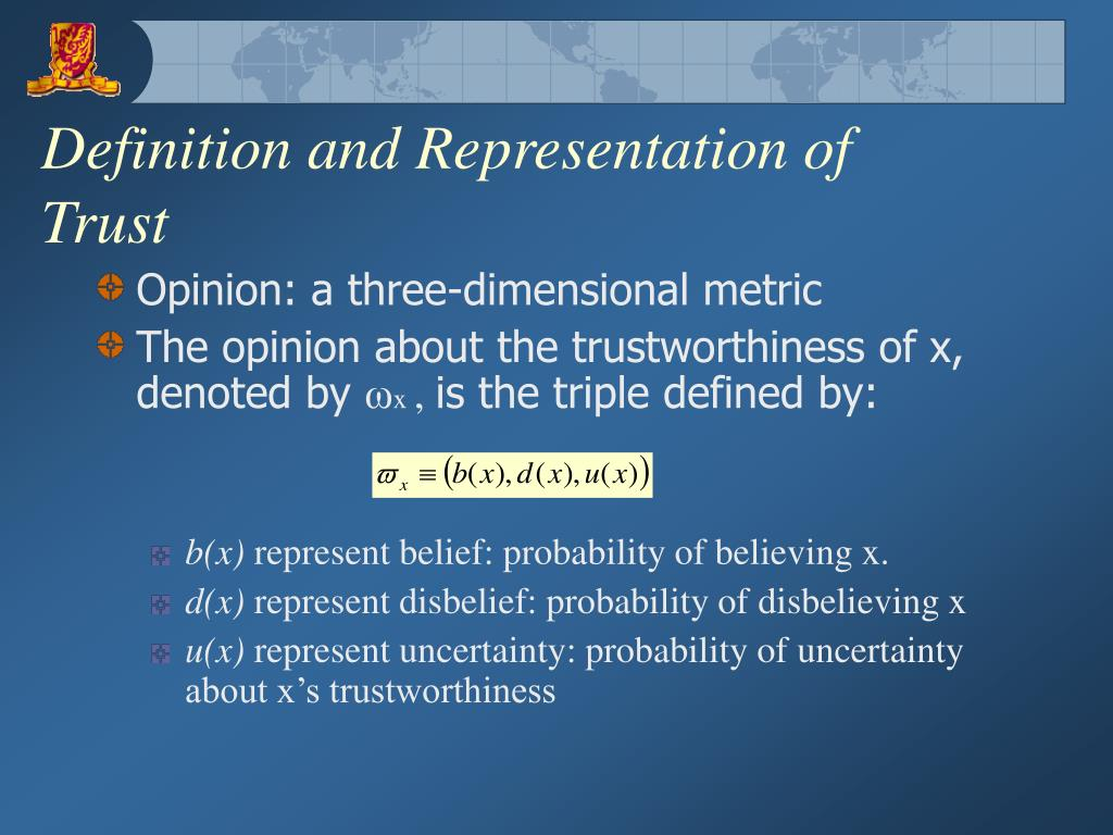 Definition and Representation of Trust