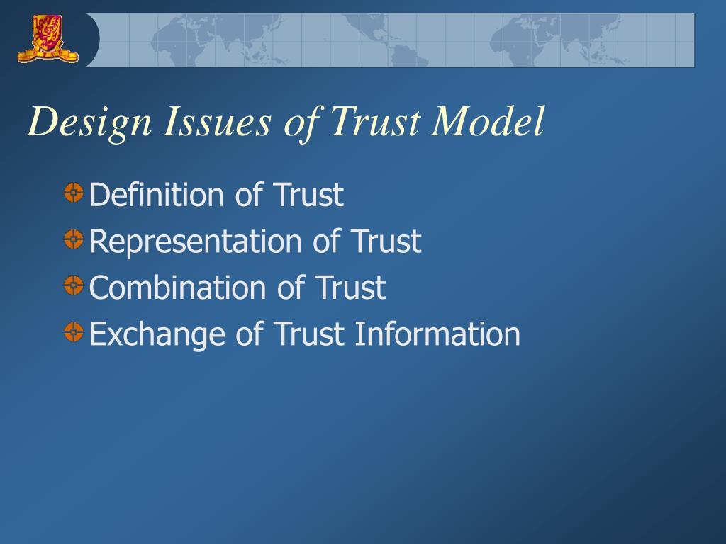 Design Issues of Trust Model