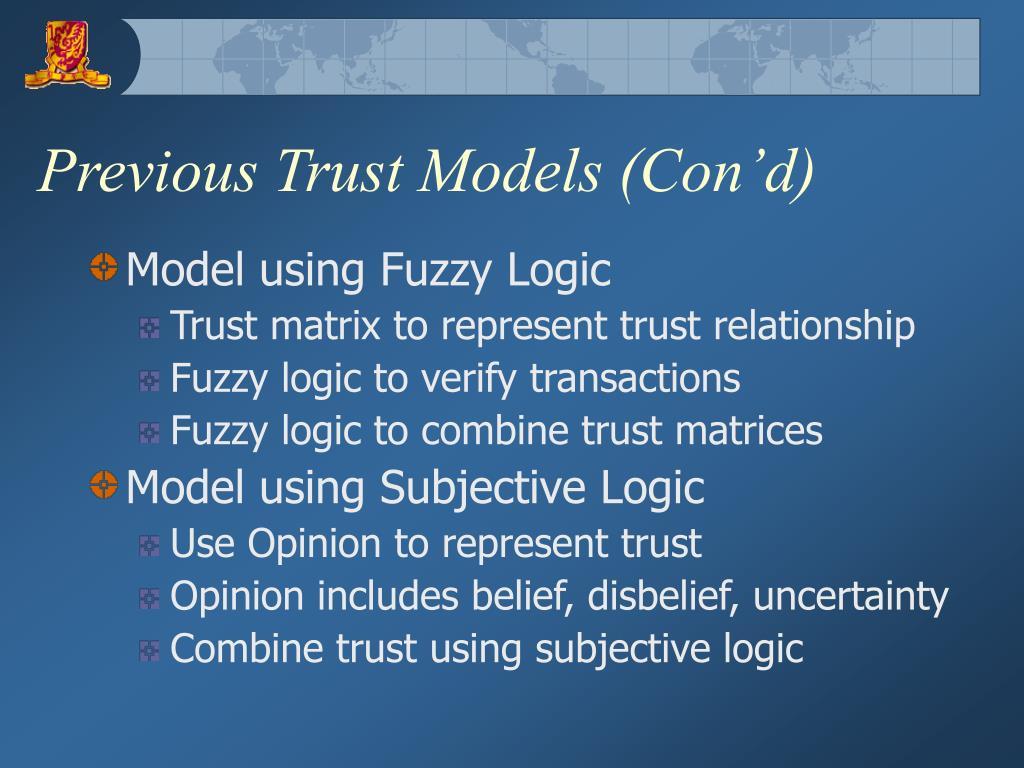 Previous Trust Models (Con'd)