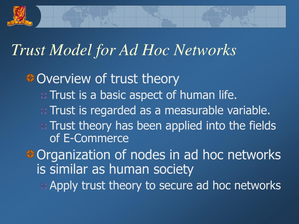 Trust Model for Ad Hoc Networks