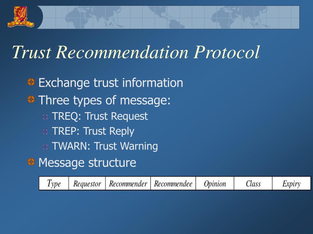 Trust Recommendation Protocol