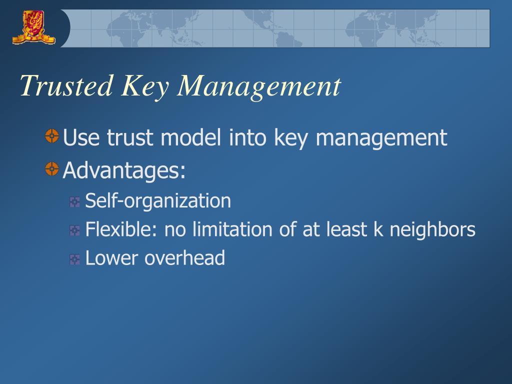 Trusted Key Management