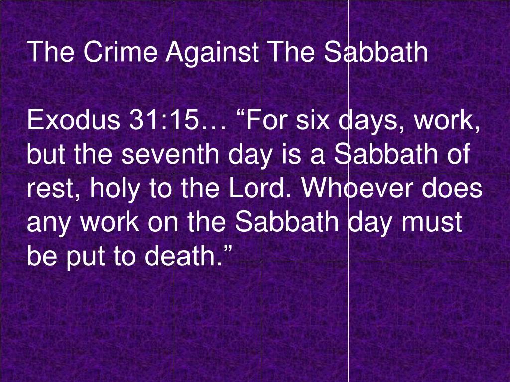The Crime Against The Sabbath