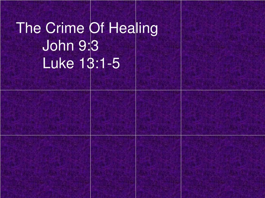 The Crime Of Healing