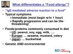 what differentiates a food allergy