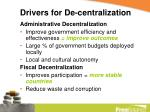 drivers for de centralization