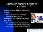 discharge planning begins on admission