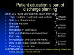 patient education is part of discharge planning