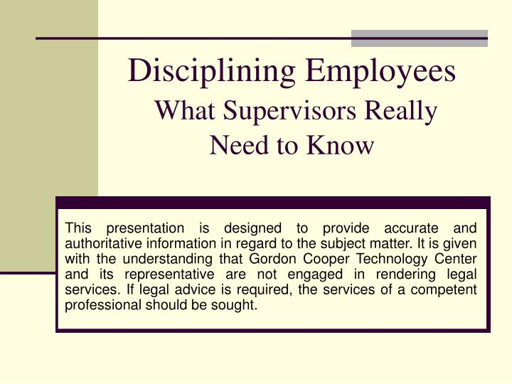 Disciplining employees what supervisors really need to know2