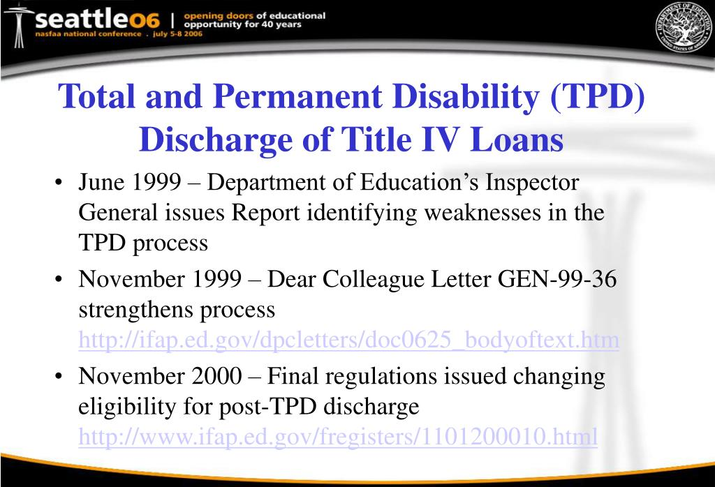 Total and Permanent Disability (TPD) Discharge of Title IV Loans