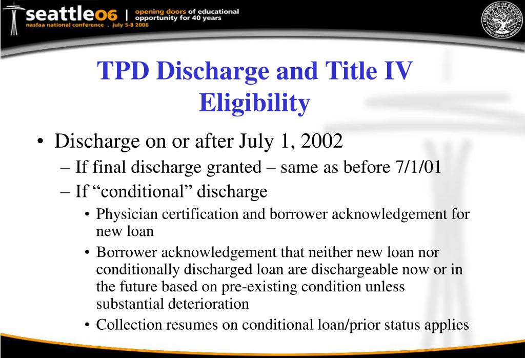 TPD Discharge and Title IV
