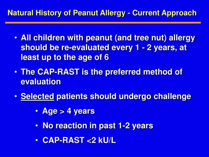 Natural History of Peanut Allergy - Current Approach
