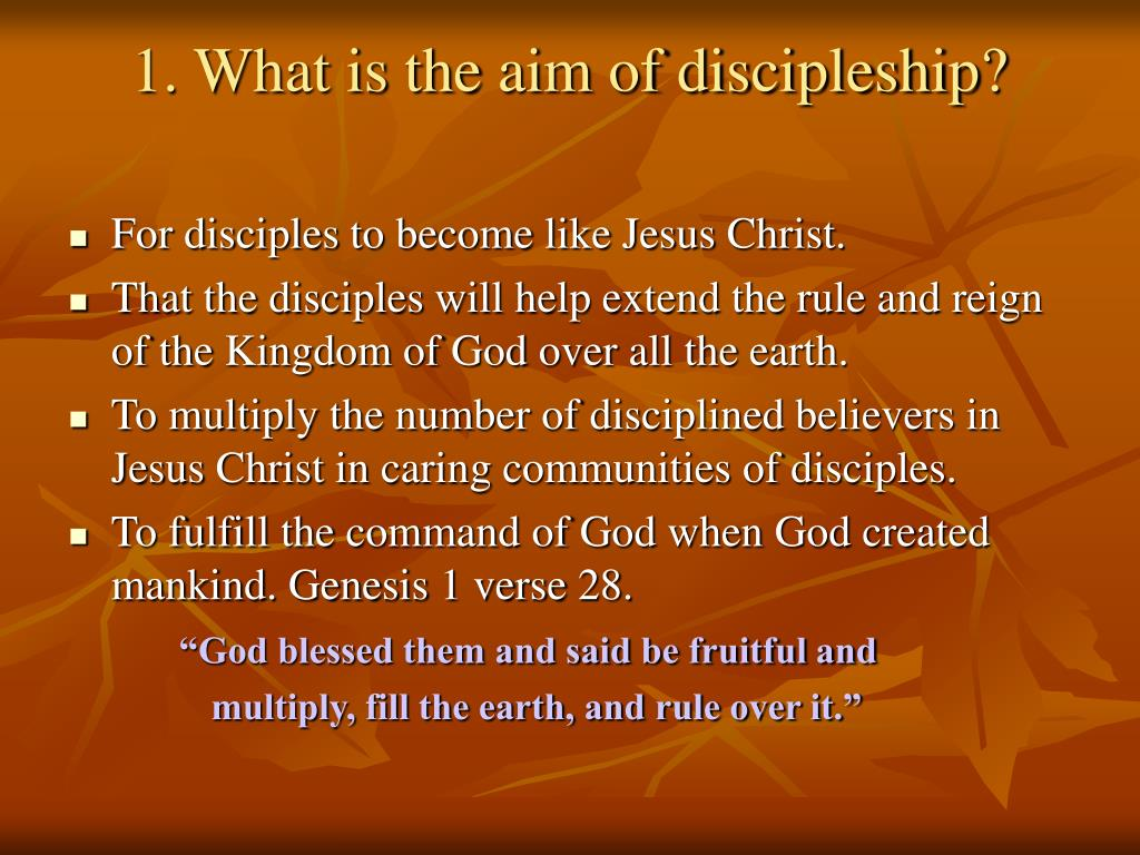 1. What is the aim of discipleship?