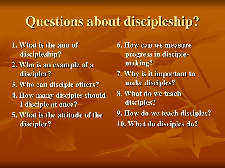 Questions about discipleship