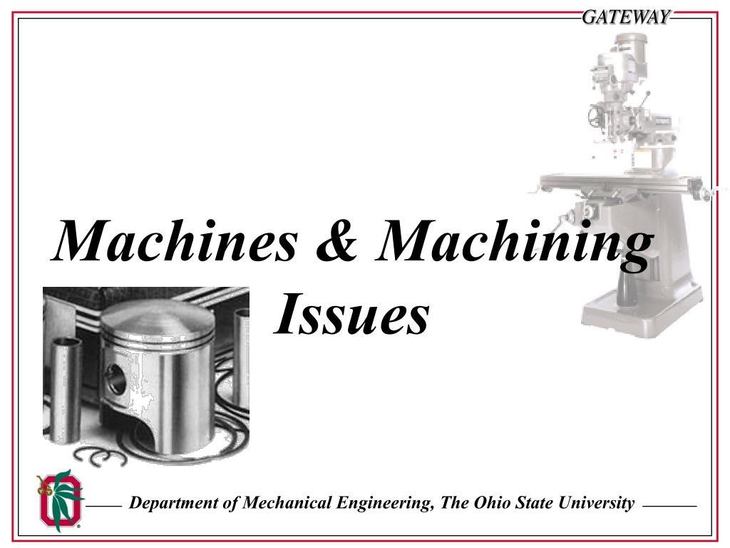 Machines & Machining Issues