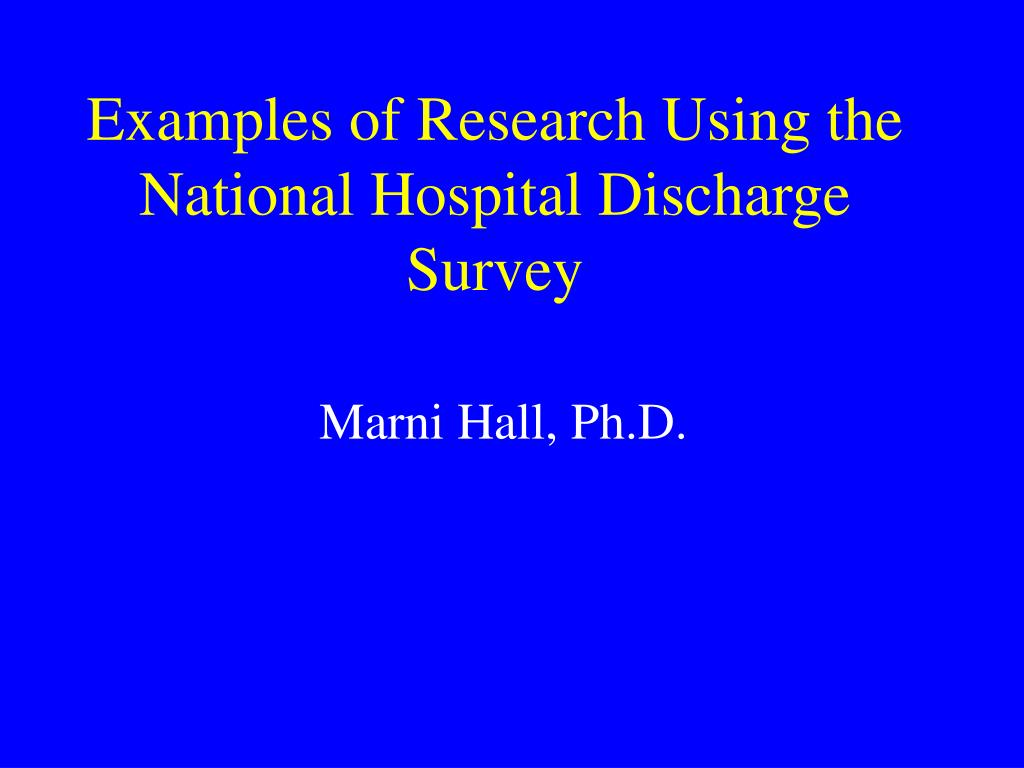 Examples of Research Using the National Hospital Discharge Survey