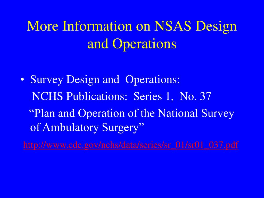 More Information on NSAS Design and Operations