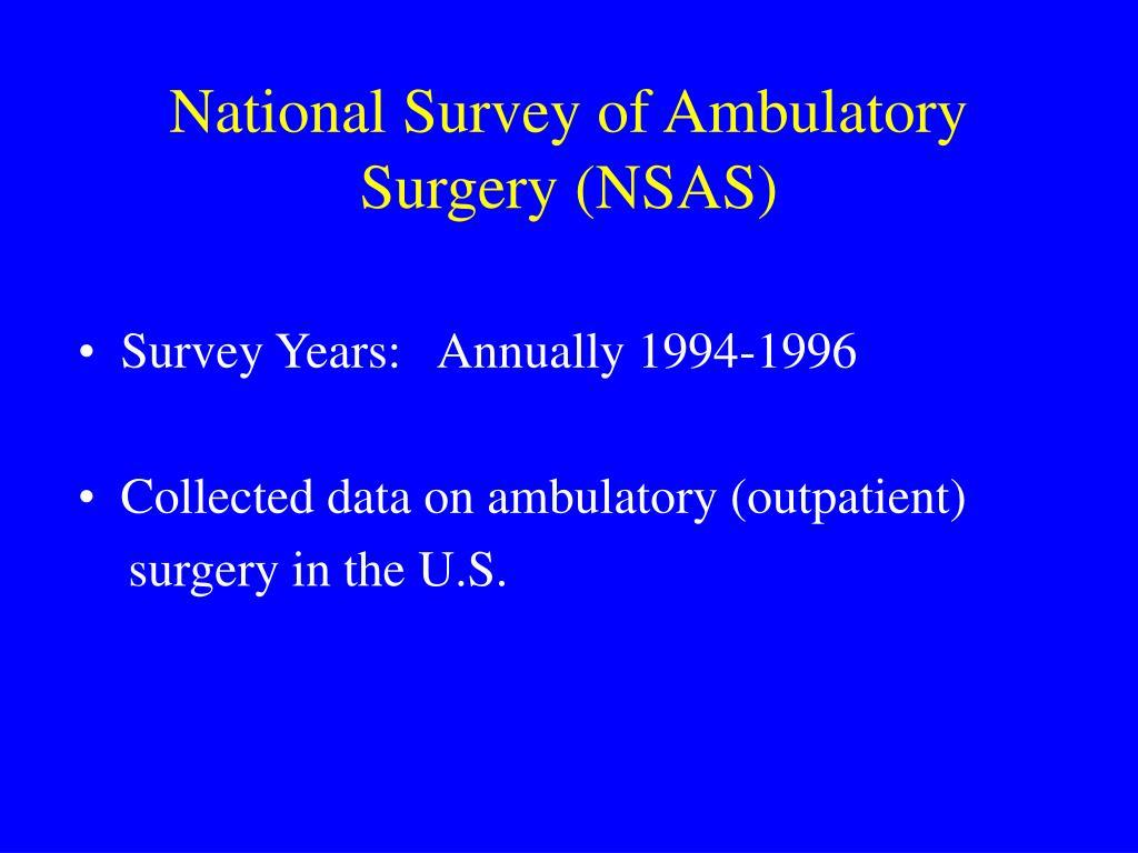 National Survey of Ambulatory Surgery (NSAS)
