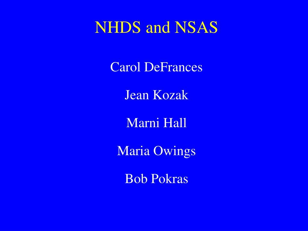 NHDS and NSAS