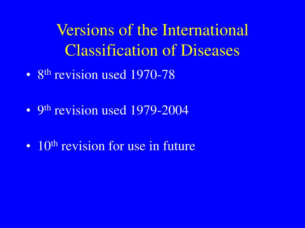 Versions of the International Classification of Diseases