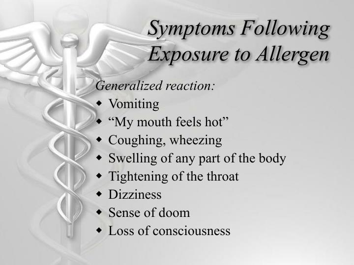 Symptoms Following Exposure to Allergen