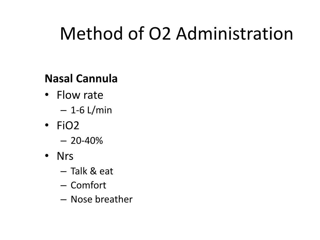 Method of O2 Administration