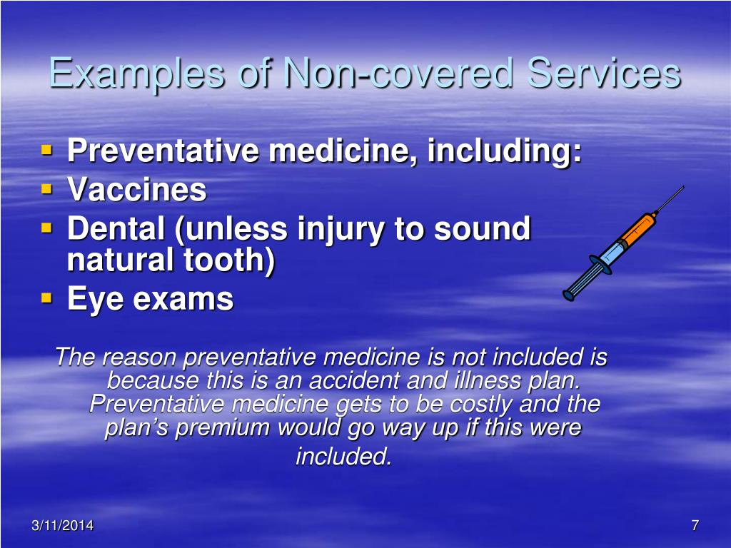 Examples of Non-covered Services