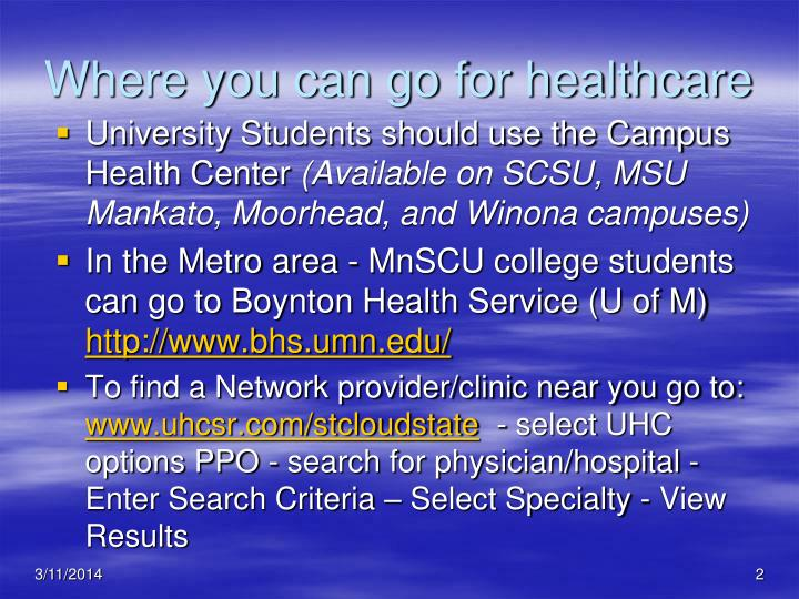 Where you can go for healthcare
