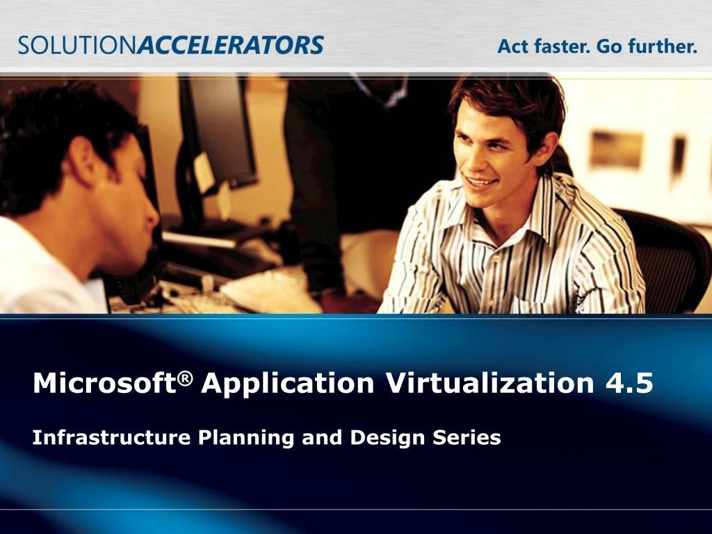 microsoft application virtualization 4 5