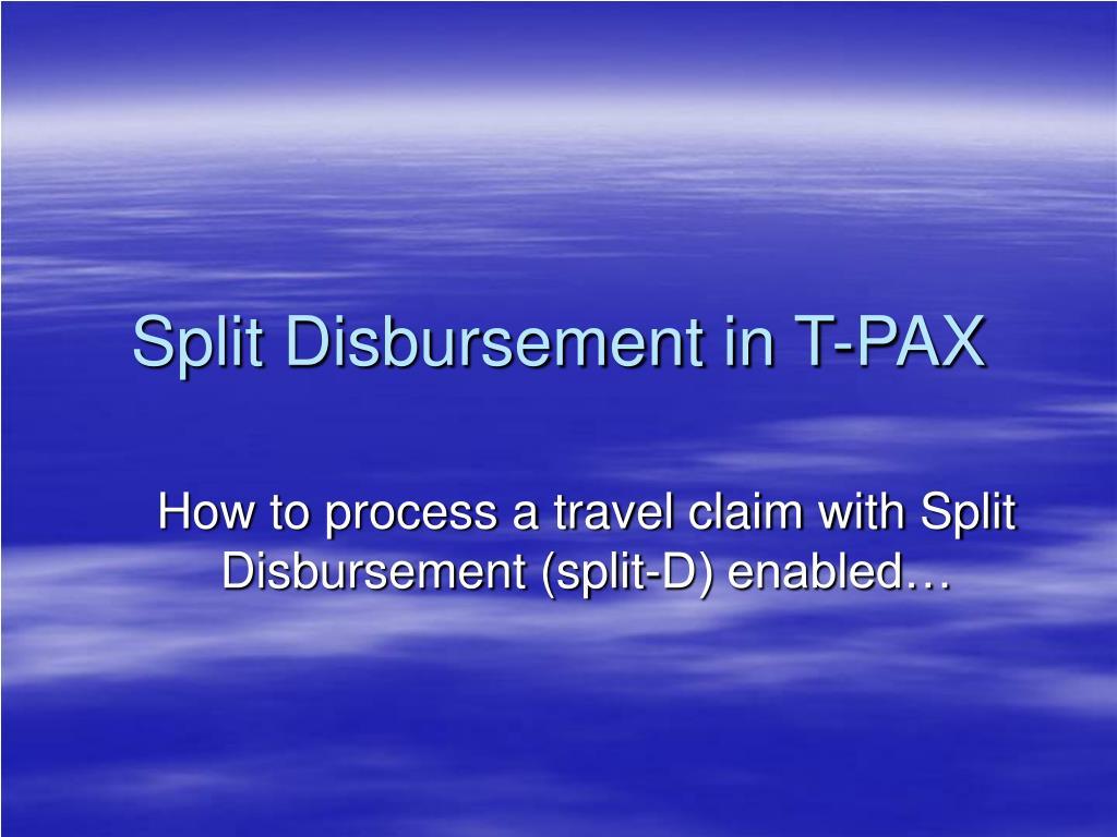 split disbursement in t pax l.
