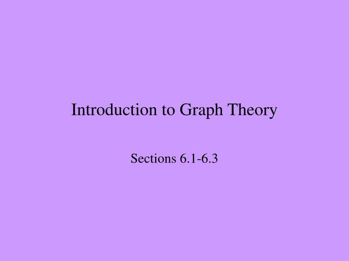 Introduction to graph theory