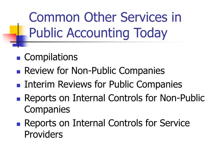 Common other services in public accounting today