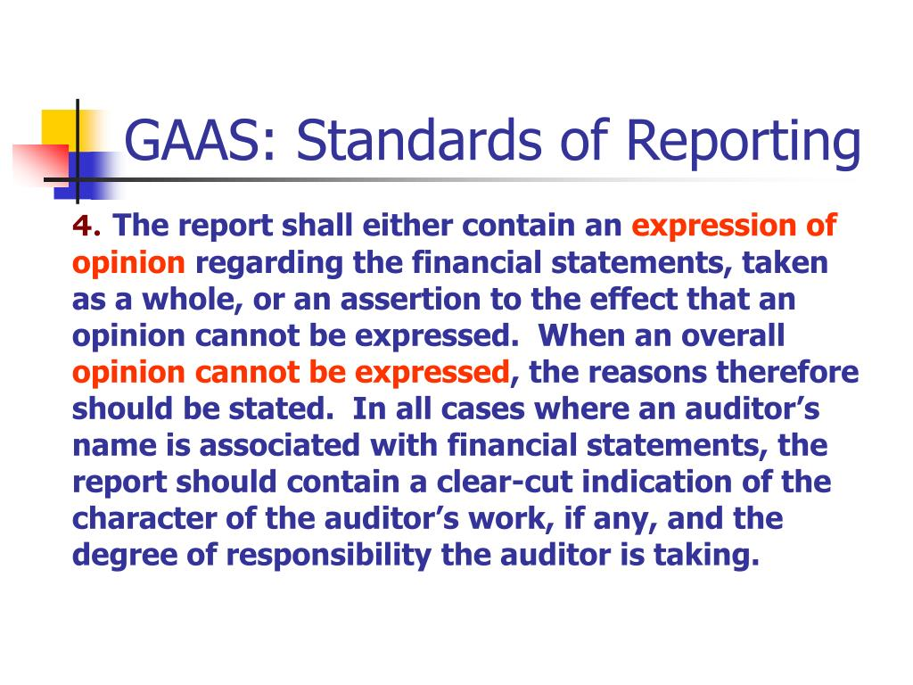 GAAS: Standards of Reporting