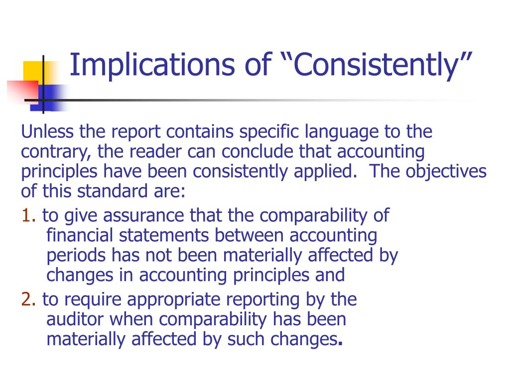 """Implications of """"Consistently"""""""