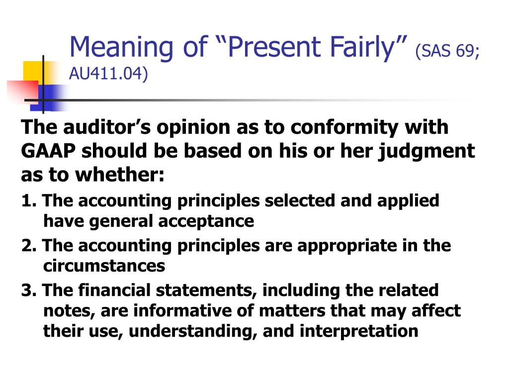 """Meaning of """"Present Fairly"""""""