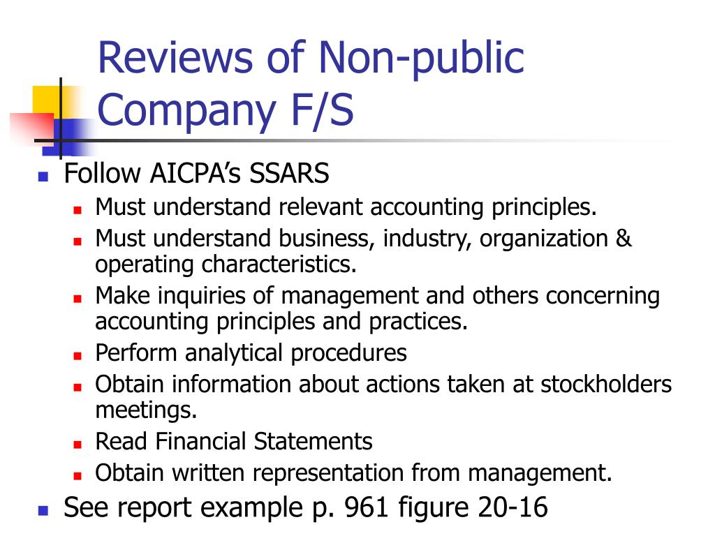 Reviews of Non-public Company F/S