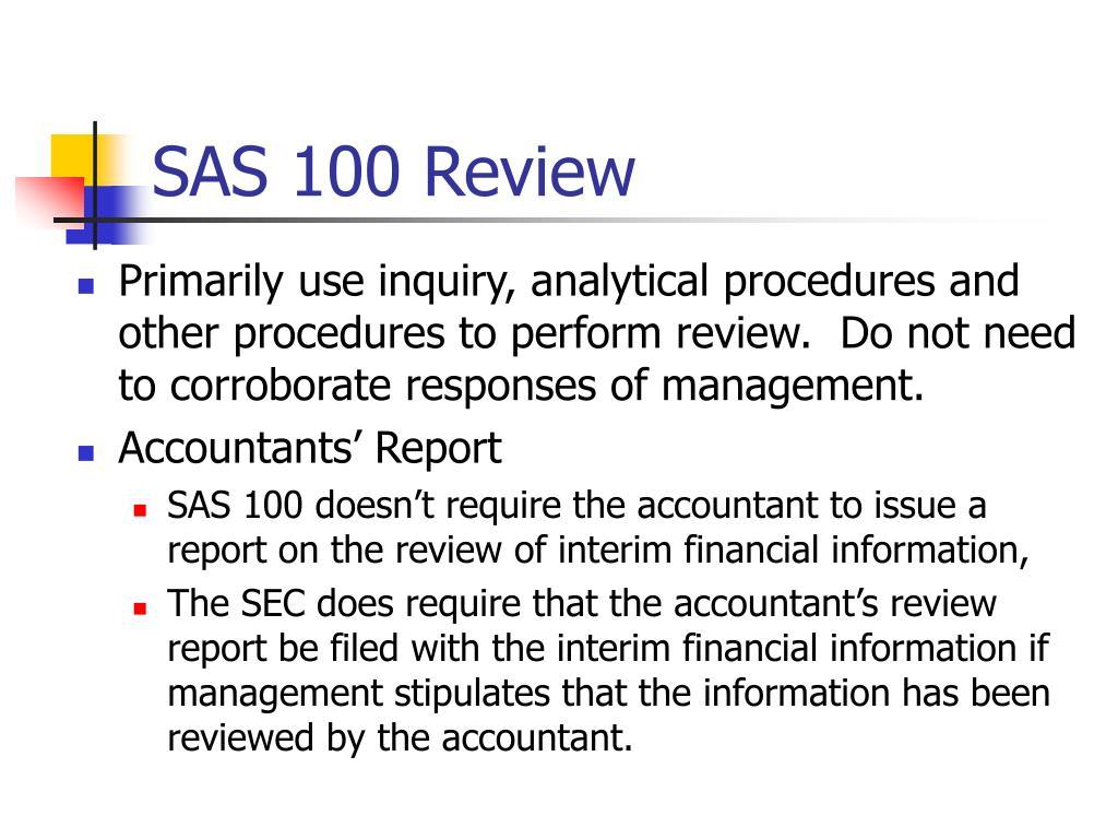 SAS 100 Review