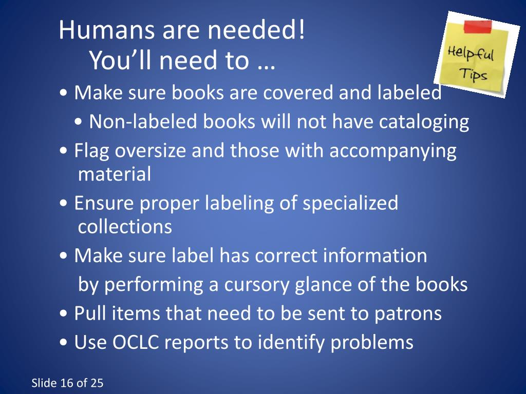 Humans are needed!