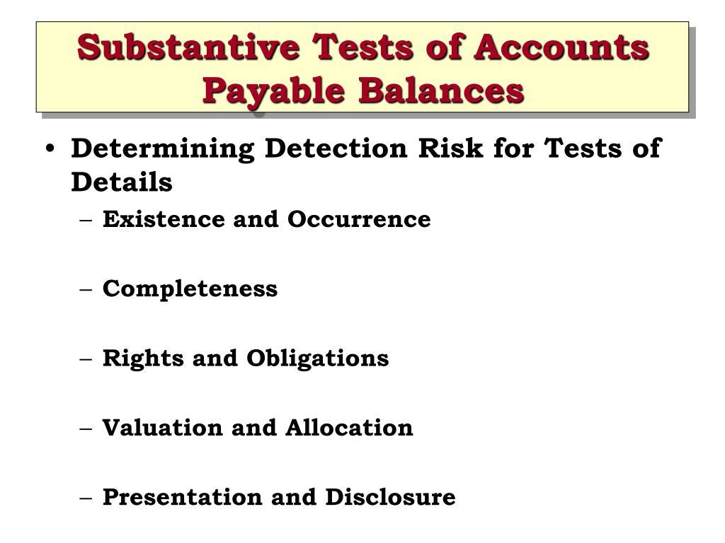 Substantive Tests of Accounts Payable Balances