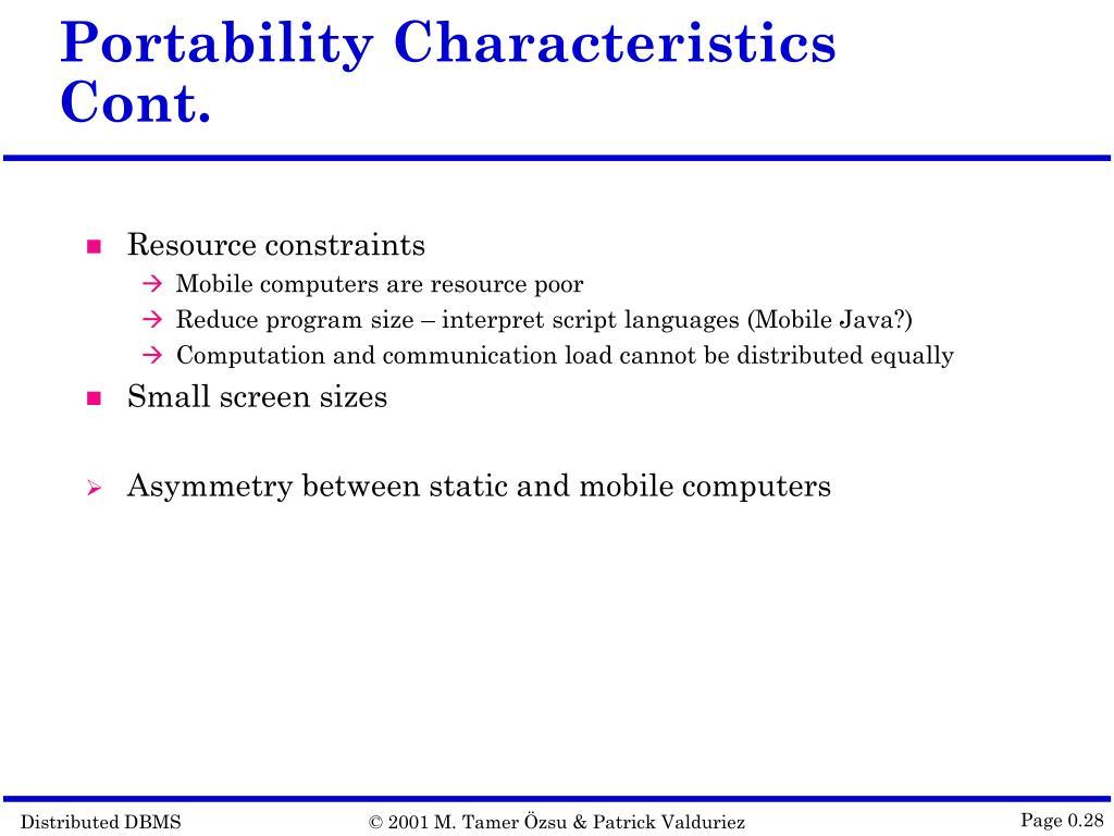 Portability Characteristics Cont.