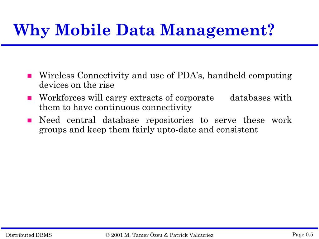 Why Mobile Data Management?